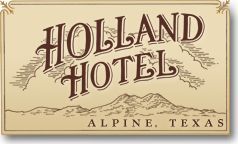 The Holland Hotel | Downtown Alpine Texas — historic lodging in the heart of the Big Bend