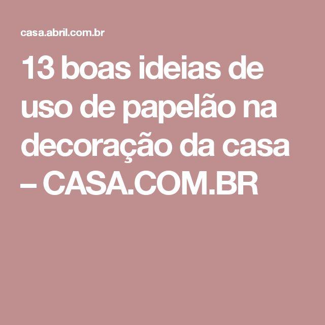 13 boas ideias de uso de papelão na decoração da casa – CASA.COM.BR