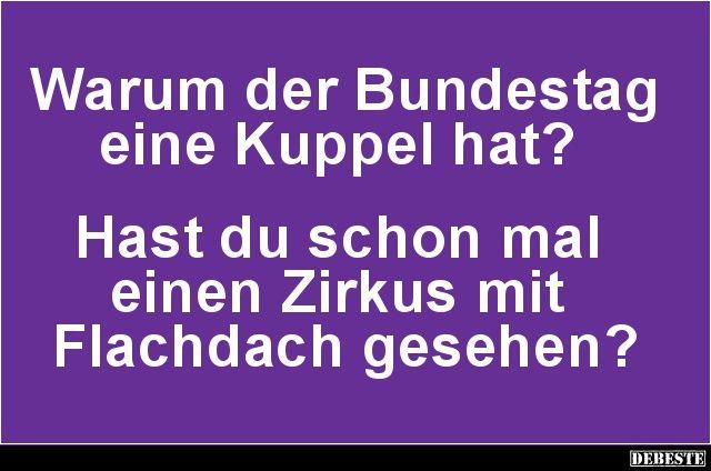 Warum der Bundestag eine Kuppel hat? | Lustige Bilder, Sprüche, Witze, echt lustig