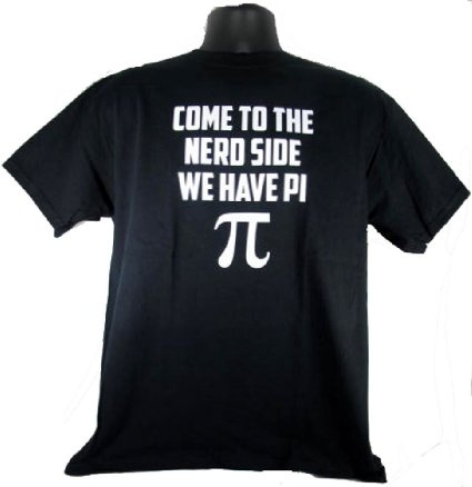 Amazon.com: Come To The Nerd Side We Have Pi Funny Geek Black Adult T-Shirt Tee: Clothing
