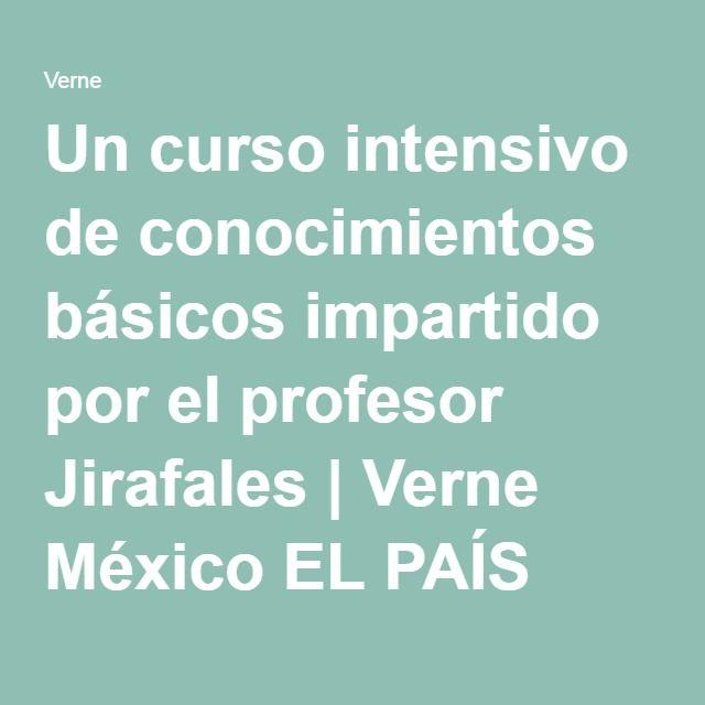 Un curso intensivo de conocimientos básicos impartido por el profesor Jirafales   Verne México EL PAÍS