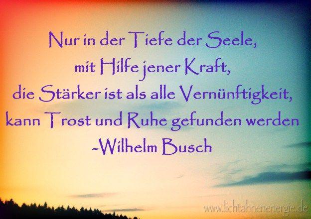 #Innenschau, #ruhe, #selbstreflektion, #trost, #wilhelmbusch