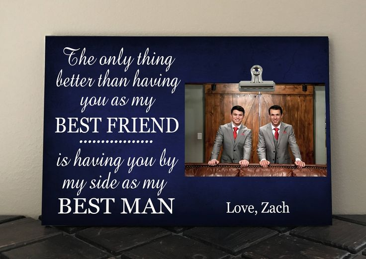 Personalized Free, The Only Thing Better than having you as my BEST FRIEND... Best MAN, Photo Clip Frame, Groom to Brother Wedding Gift by RusticReflectionsDS on Etsy