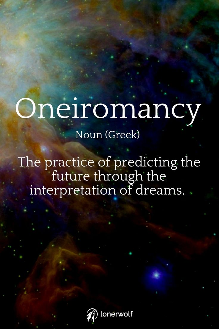 Oneiromancy can work through normal dreams and also lucid dreams. Amazing word!