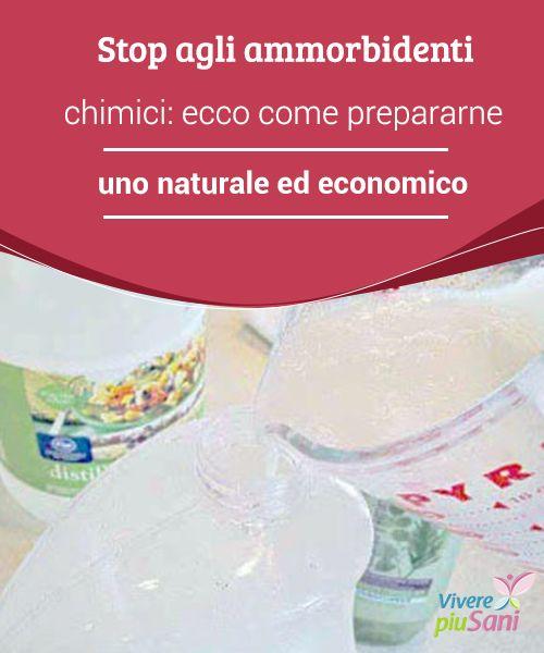 Stop agli ammorbidenti #chimici: ecco come prepararne uno naturale ed economico  Gli #ammorbidenti chimici sono nocivi per la nostra #salute. Imparate a #prepararli in casa.