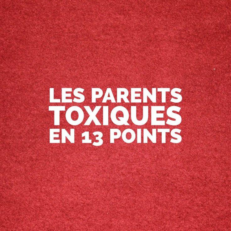 Les parents toxiques en 13 points