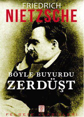 boyle buyurdu zerdust - friedrich w  nietzsche - sis yayinlari  http://www.idefix.com/kitap/boyle-buyurdu-zerdust-friedrich-w-nietzsche/tanim.asp