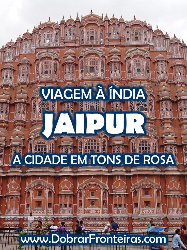Viagem à Índia - Jaipur, a cidade rosa