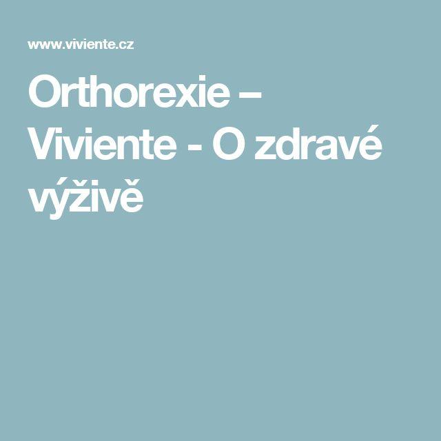 Orthorexie – Viviente - O zdravé výživě