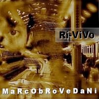 Tacco 30/Marco Brovedani/Ri-vivo album/2015 by marco brovedani on SoundCloud