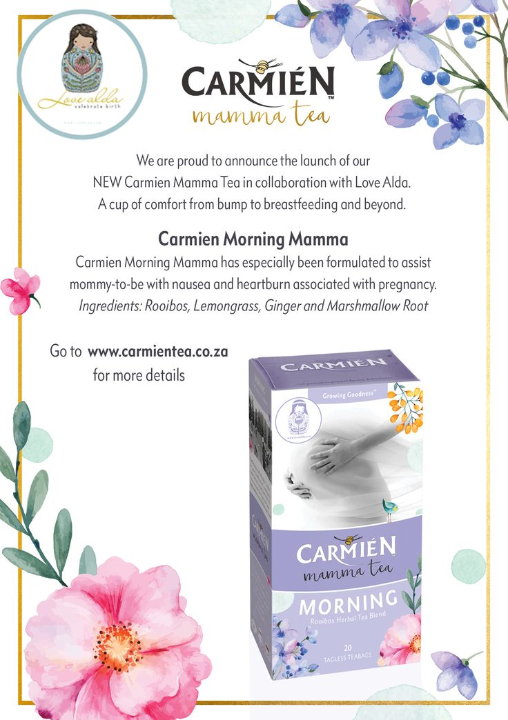 NEW Carmien Morning Mamma Tea in collaboration with Love Alda.  Assists mommy-to-be with nausea and heartburn associated with pregnancy. www.carmientea.co.za