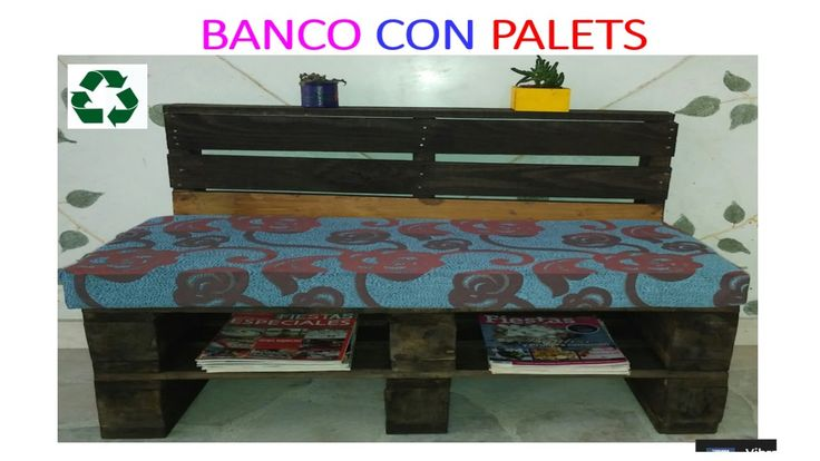 BANCO CON PALETS (Version Facil)  / HOW TO MAKE A BENCH FROM RECLAIMED P...