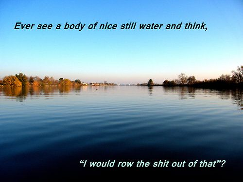 I do this all the time! LOL #Rowing #Life #Passion