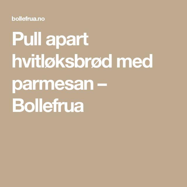 Pull apart hvitløksbrød med parmesan – Bollefrua