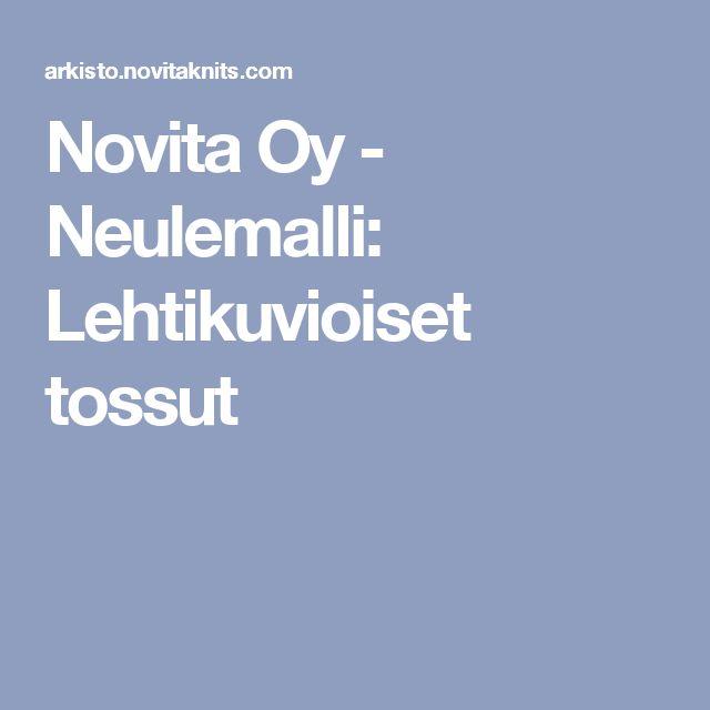 Novita Oy - Neulemalli: Lehtikuvioiset tossut
