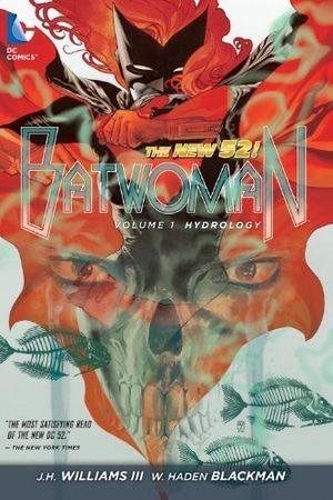 New 52 Batwoman Vol 1 Hydrology HC