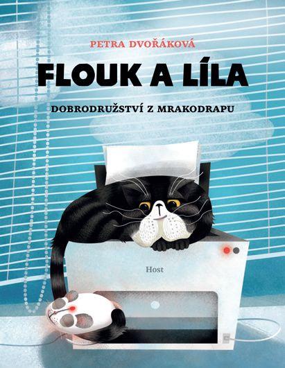 Petra Dvořáková • Flouk a Líla - Dobrodružství z mrakodrapu - Nejlepší knihy dětem 2014/2015