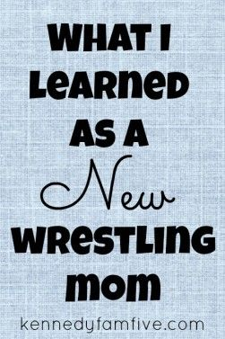 new wrestling mom here...I was clueless when the first season started...here's what I've learned so far... ~kennedyfamfive.com~