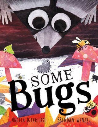 Some Bugs by Angela DiTerlizzi and Brendon Wenzel Meet Snugglepot and Cuddlepie by May Gibbs This week I remembered that finding Picture Books to read to children is fun! I have been struggling to find inspiration for a picture book review…