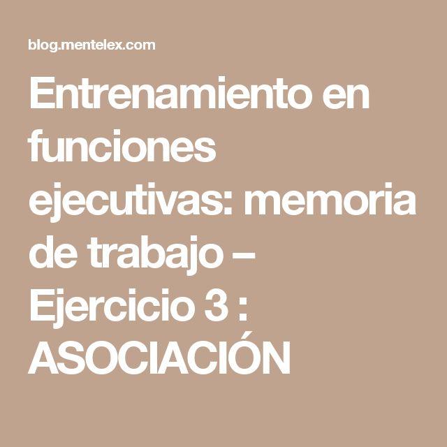Entrenamiento en funciones ejecutivas: memoria de trabajo – Ejercicio 3 : ASOCIACIÓN