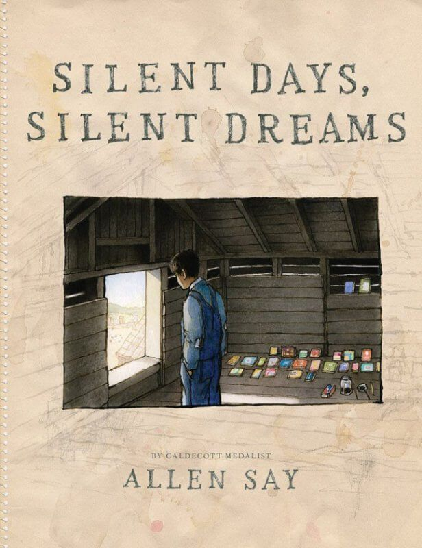 Silent Days, Silent Dreams by Allen Say [in Shelf Awareness] | BookDragon