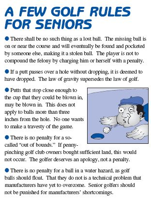 Golf rules for seniors.... Follow these rules and missing putts will be a thing of the past.