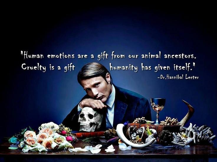 - Dr. Hannibal Lecter