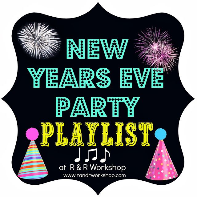 New Years Eve Playlist- Music for your New Years eve party or fun with family and friends! #newyears #playlist #music