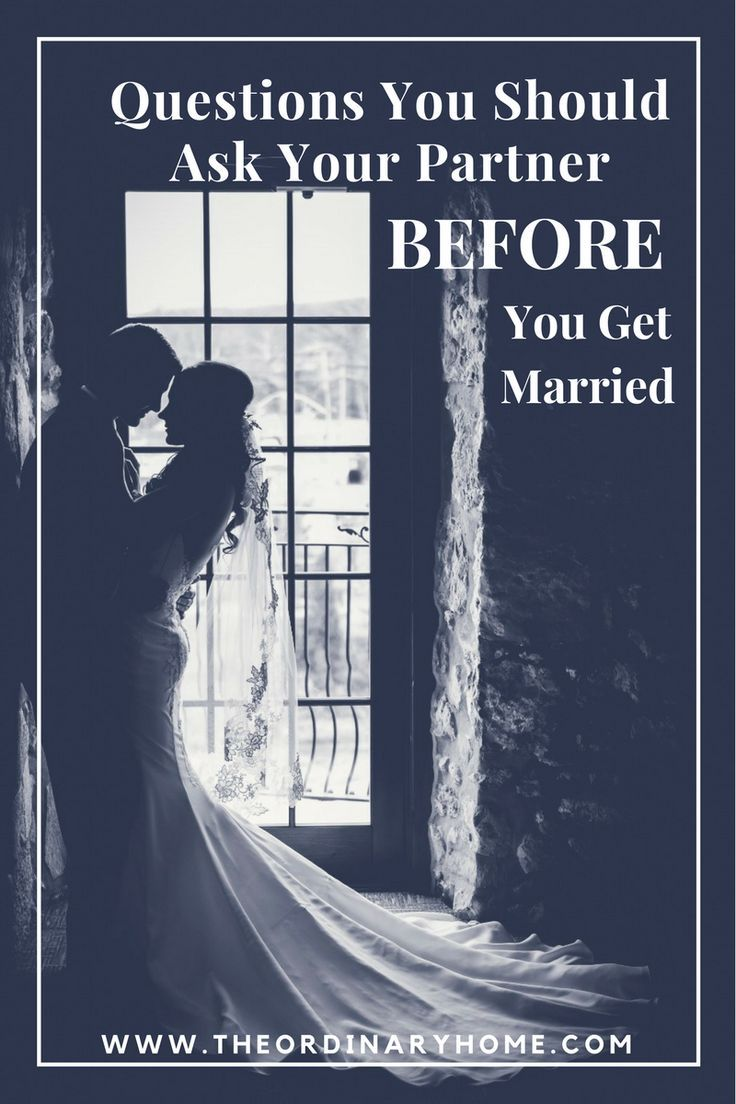 Questions you should ask before you get married