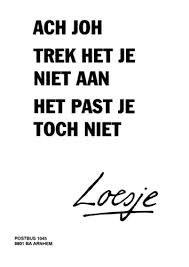 loesje ;-)