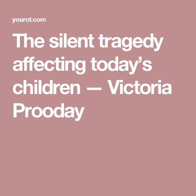 The silent tragedy affecting today's children — Victoria Prooday