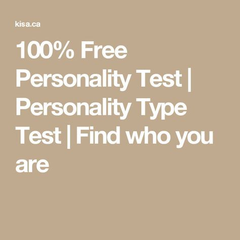 100% Free Personality Test | Personality Type Test | Find who you are