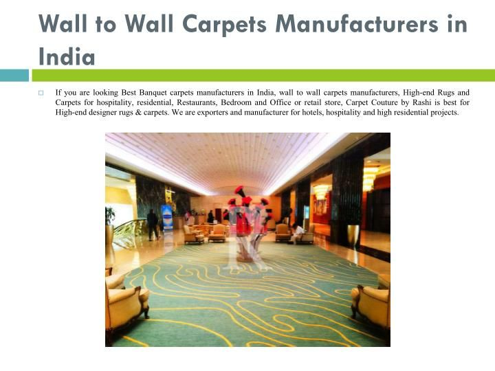 Wall To Wall Carpets Manufacturers In India Carpet Manufacturers Wall Carpet Carpet