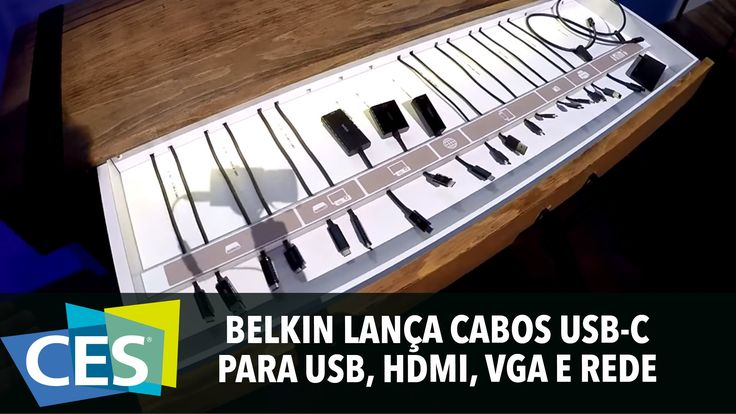 BELKIN LANÇA CABOS USB-C PARA USB, HDMI, VGA E REDE #CES2016