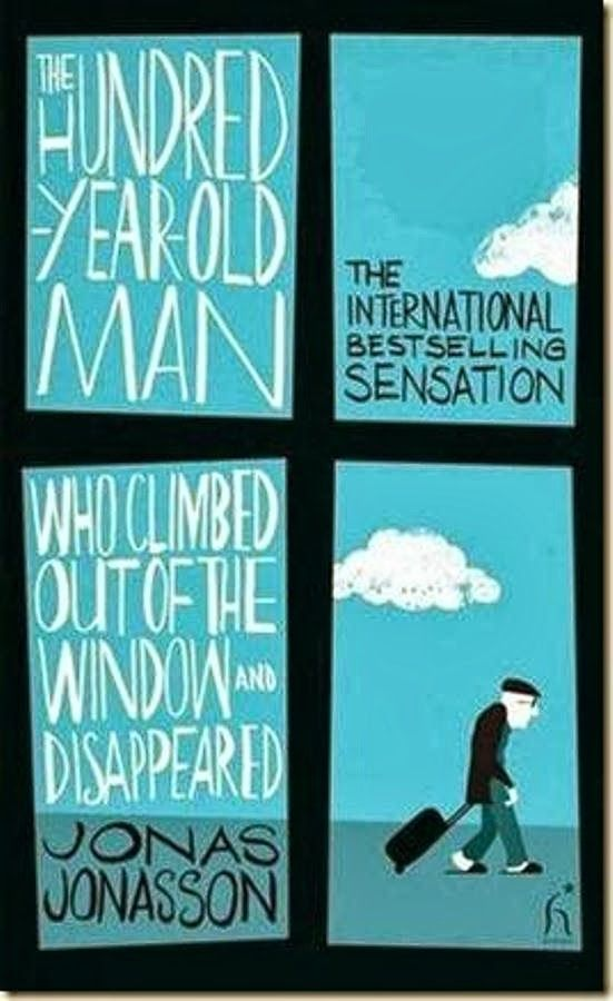 The hundred year old man who climed out of the window and disappeared by jonas jonasson