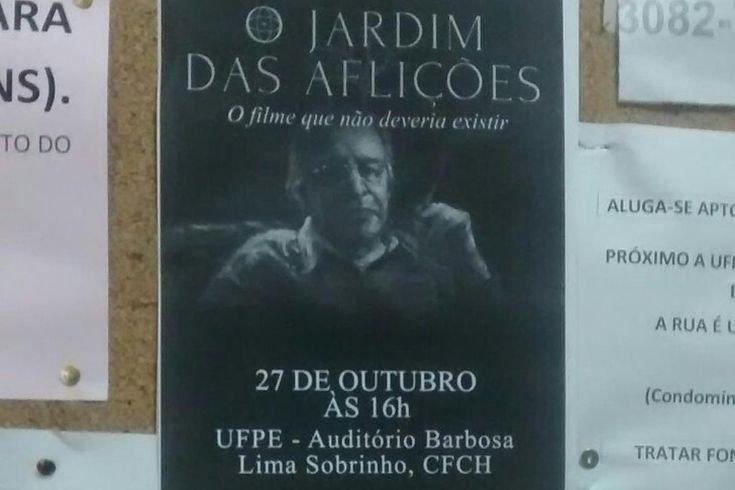 Cartaz do filme O Jardim das Aflições, sobre Olavo de Carvalho, que foi arrancado da UFPE