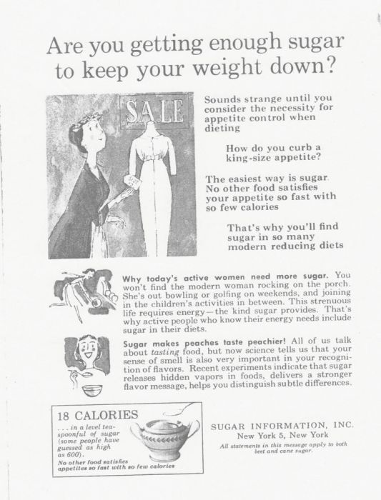 One Of The Biggest Con Jobs In Advertising History, Part 2  The Sugar Association — up until the mid-1970s — aggressively advertised sugar as a healthy weight loss and diet aid.