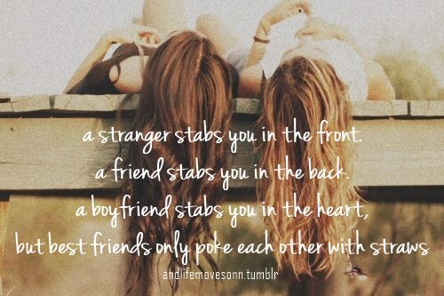 Pinterest Friendship Quotes: Best Friends Only Poke Each Other With Straws. Lol