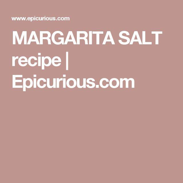 MARGARITA SALT recipe | Epicurious.com