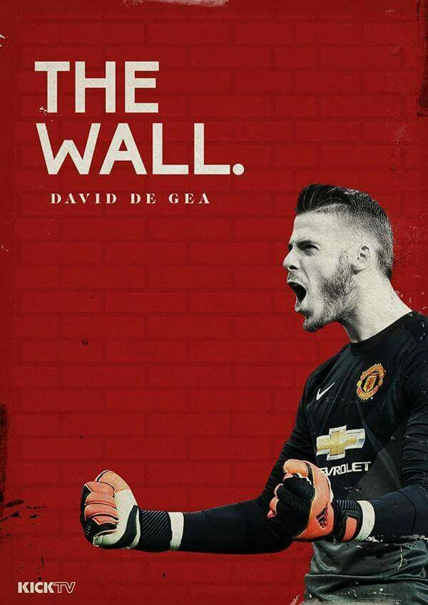 The wall, David De Gea