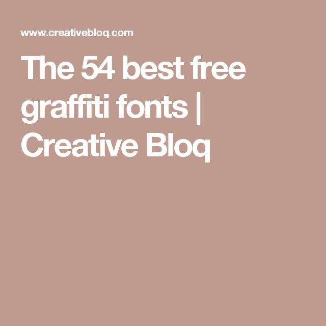 The 54 best free graffiti fonts | Creative Bloq