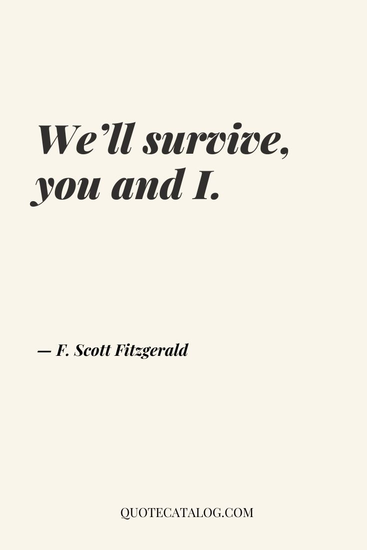 Survival Quote Love Quote Quote Catalog Fitzgerald Quotes Quote Catalog Love Advice Quotes