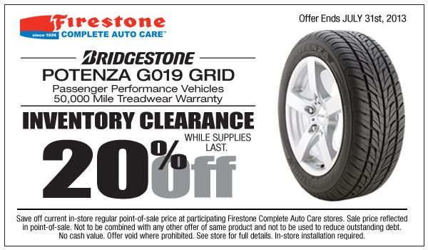 When you purchase a minimum of one (1) Bridgestone Potenza G019 tire you will be eligible to receive 20% off of that tire instantly. Offer valid on tires purchased from July 1st thru July 31st, 2013.