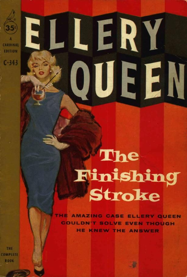 Cool Book Cover Queen ~ The finishing stroke by ellery queen bookcovers pulp