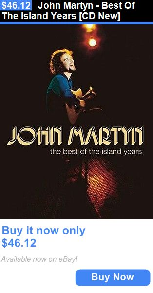 Music Albums: John Martyn - Best Of The Island Years [Cd New] BUY IT NOW ONLY: $46.12