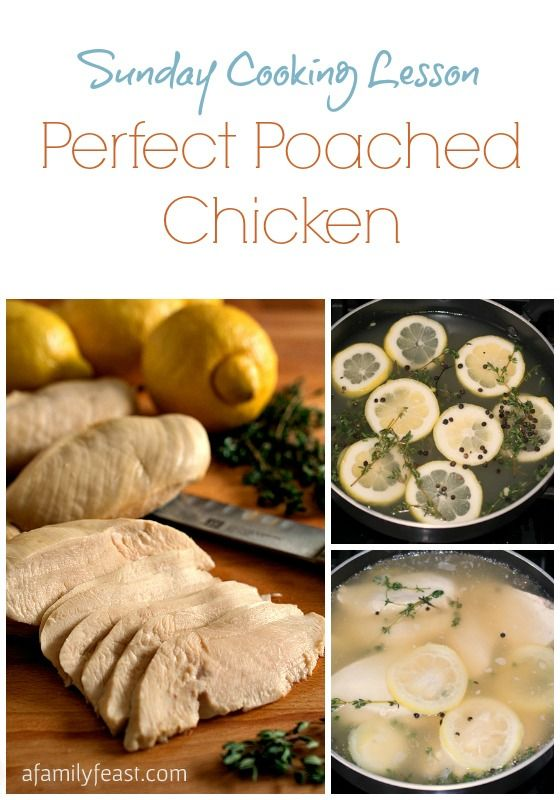 How to make the most tender and juicy Perfect Poached Chicken! So simple and so delicious!