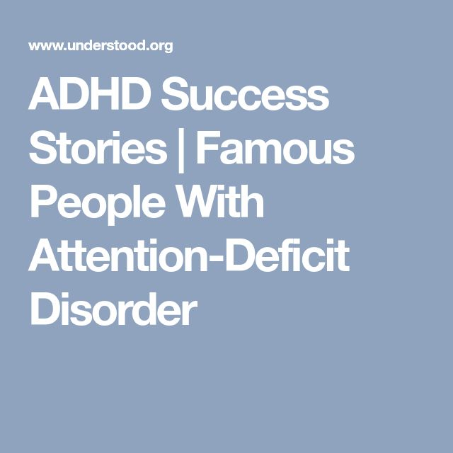 ADHD Success Stories | Famous People With Attention-Deficit Disorder