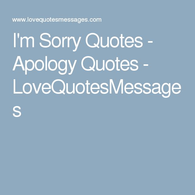 1000+ I'm Sorry Quotes on Pinterest | Robin Sharma Quotes ... Sorry Quotes And Sayings