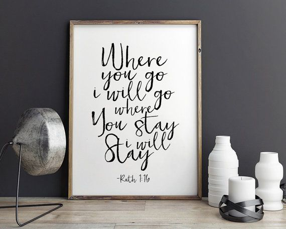 RUTH 1:16 Where You Go I Will GoPrintable ArtBible by TypoHouse