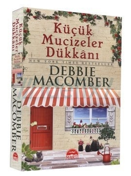 Küçük Mucizeler Dükkanı  Orjinal isim: The Shop on Blossom Street  Debbie Macomber